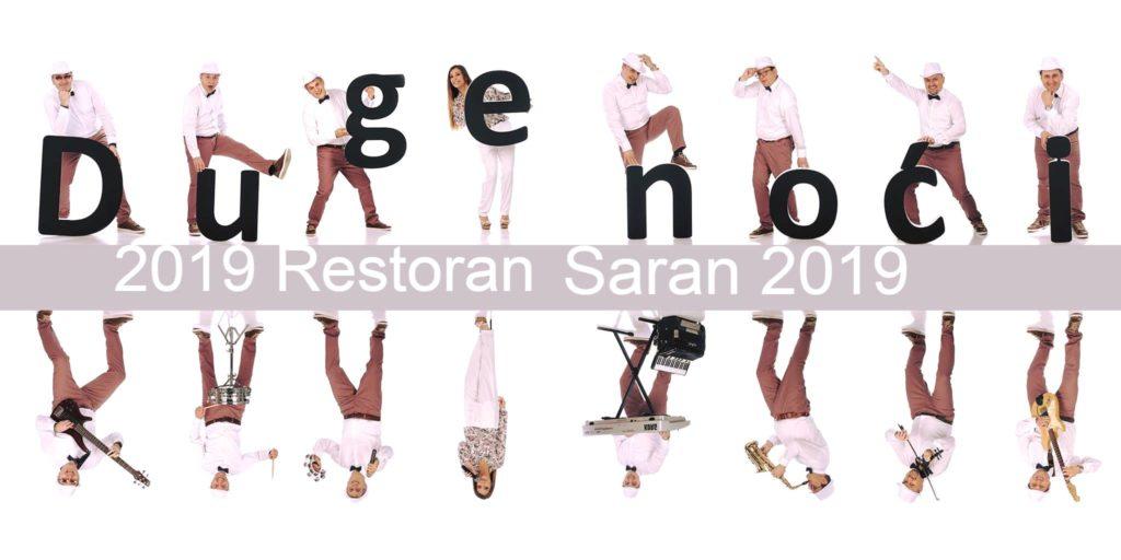 Bend za svadbe Duge noci docek nove godine 2019 restoran Saran u Zemunu